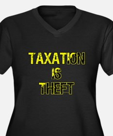 Taxation Is Theft Plus Size T-Shirt