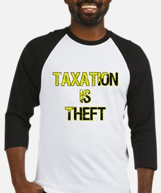 Taxation Is Theft Baseball Jersey