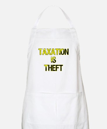 Taxation Is Theft Apron