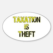 Taxation Is Theft Decal