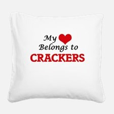 My Heart Belongs to Crackers Square Canvas Pillow