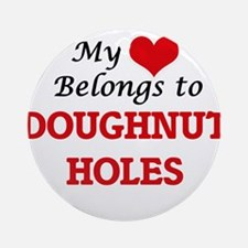 My Heart Belongs to Doughnut Holes Round Ornament