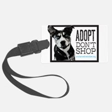 Adopt Don't Shop Luggage Tag