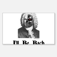 I'll Be Bach (2) Decal