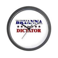 BRYANNA for dictator Wall Clock