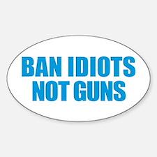 Ban Idiots Decal
