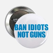 """Ban Idiots 2.25"""" Button"""