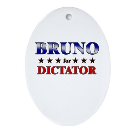 BRUNO for dictator Oval Ornament