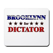 BROOKLYNN for dictator Mousepad