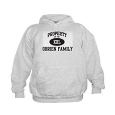 Property of Obrien Family Hoodie