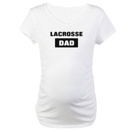 LACROSSE Dad Maternity T-Shirt