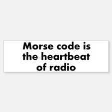 Heartbeat of radio Bumper Bumper Bumper Sticker