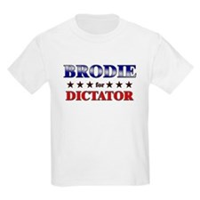 BRODIE for dictator T-Shirt