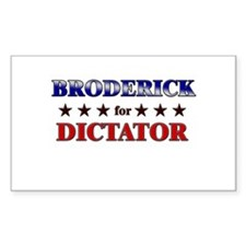 BRODERICK for dictator Rectangle Decal