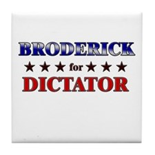 BRODERICK for dictator Tile Coaster