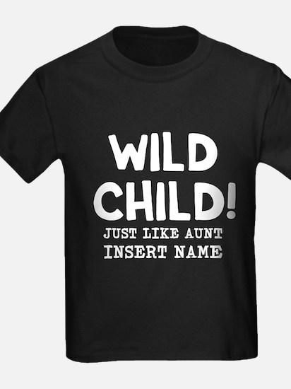 Wild Child Just Like Aunt Insert T