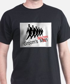 Groom's Bitches T-Shirt