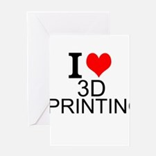 I Love 3D Printing Greeting Cards