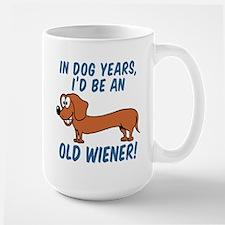 Old Wiener Dog Years Mugs