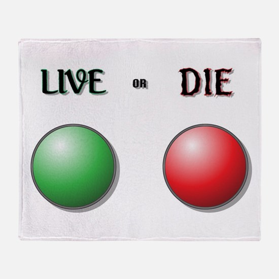 Live or Die Buttons Throw Blanket