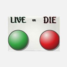 Live or Die Buttons Magnets