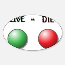 Live or Die Buttons Decal