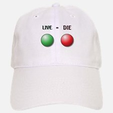 Live or Die Buttons Baseball Baseball Cap