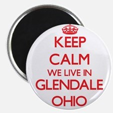 Keep calm we live in Glendale Ohio Magnets