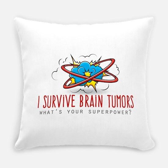 I Survive Brain Tumors Everyday Pillow