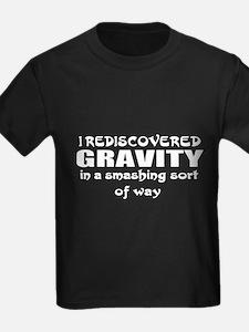 Gravity rediscovered T-Shirt