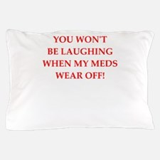meds Pillow Case