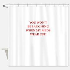 meds Shower Curtain