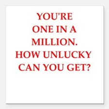 """one on a million Square Car Magnet 3"""" x 3"""""""