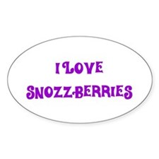 I Love Snozzberries Oval Decal