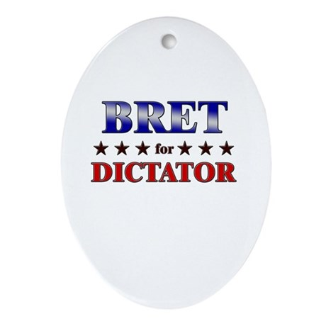 BRET for dictator Oval Ornament