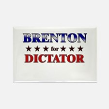 BRENTON for dictator Rectangle Magnet
