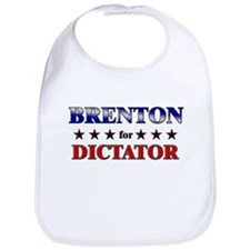 BRENTON for dictator Bib