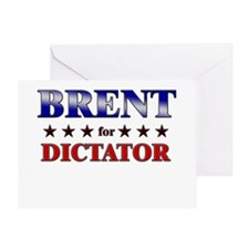 BRENT for dictator Greeting Card
