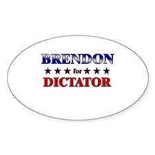 BRENDON for dictator Oval Decal