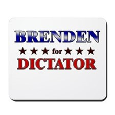 BRENDEN for dictator Mousepad