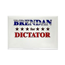 BRENDAN for dictator Rectangle Magnet