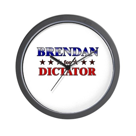 BRENDAN for dictator Wall Clock