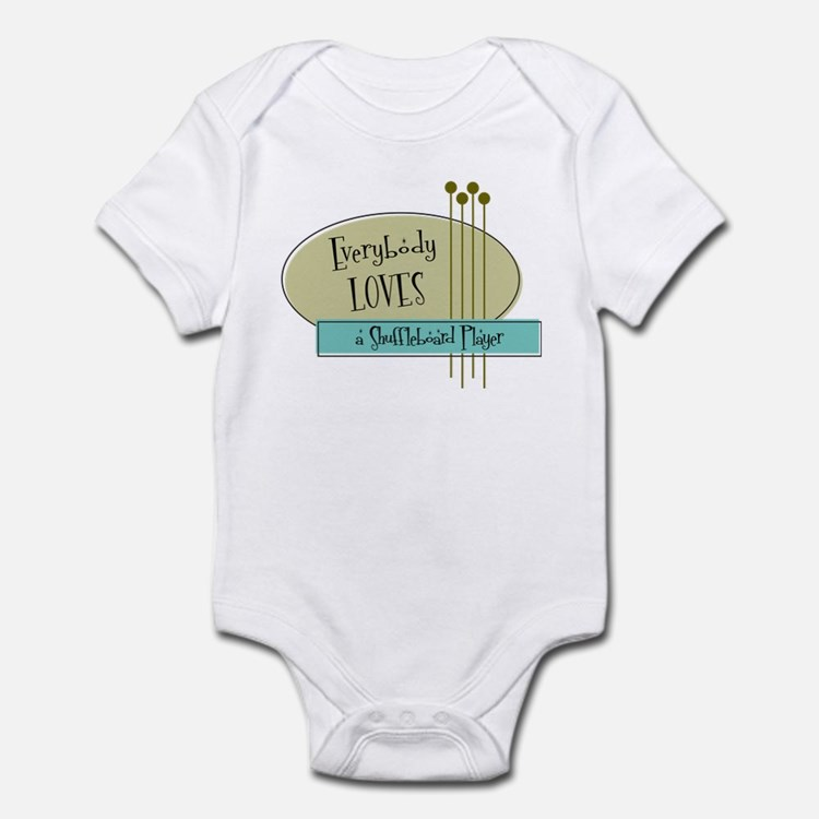 Everybody Loves a Shuffleboard Player Infant Bodys