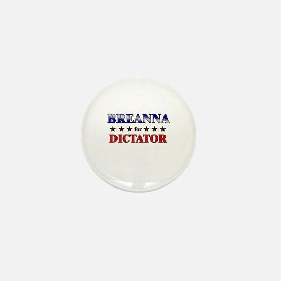 BREANNA for dictator Mini Button