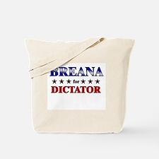 BREANA for dictator Tote Bag