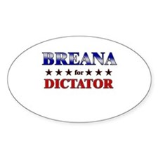 BREANA for dictator Oval Decal