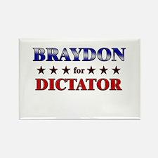 BRAYDON for dictator Rectangle Magnet