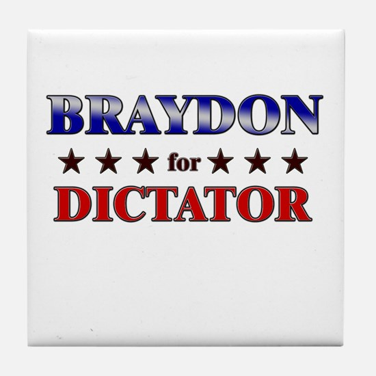 BRAYDON for dictator Tile Coaster