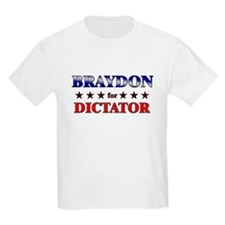 BRAYDON for dictator T-Shirt