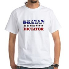 BRAYAN for dictator Shirt